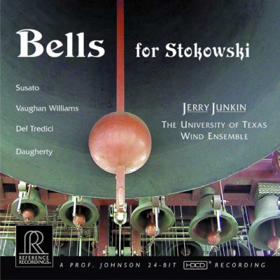 Jerry Junkin: Bells for Stokowski | U.of Texas Wind Ensemble