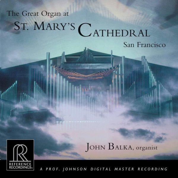 The Great Organ at St. Mary's Cathedral | John Balka