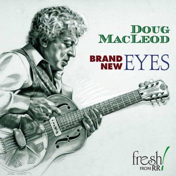 Brand New Eyes | Doug MacLeod