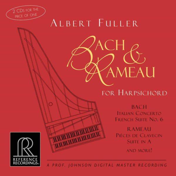 Albert Fuller Plays Bach & Rameau | Albert Fuller