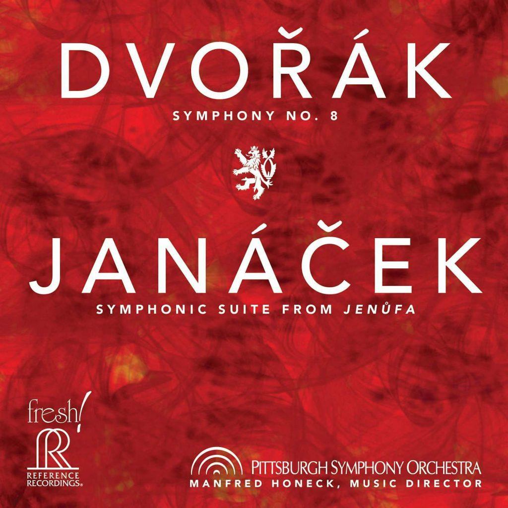 Dvorak: Sym. No. 8/ Janacek: Jenufa | Pittsburgh Symphony