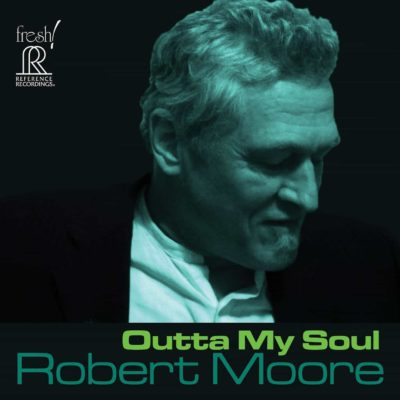 Outta My Soul | Robert Moore