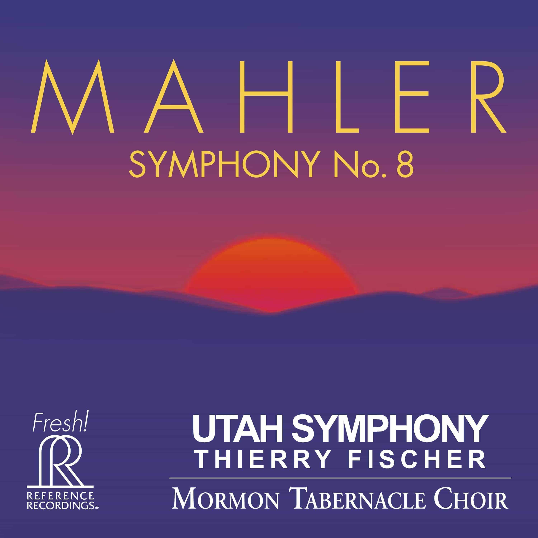 Utah Symphony - Mahler: Symphony No. 8
