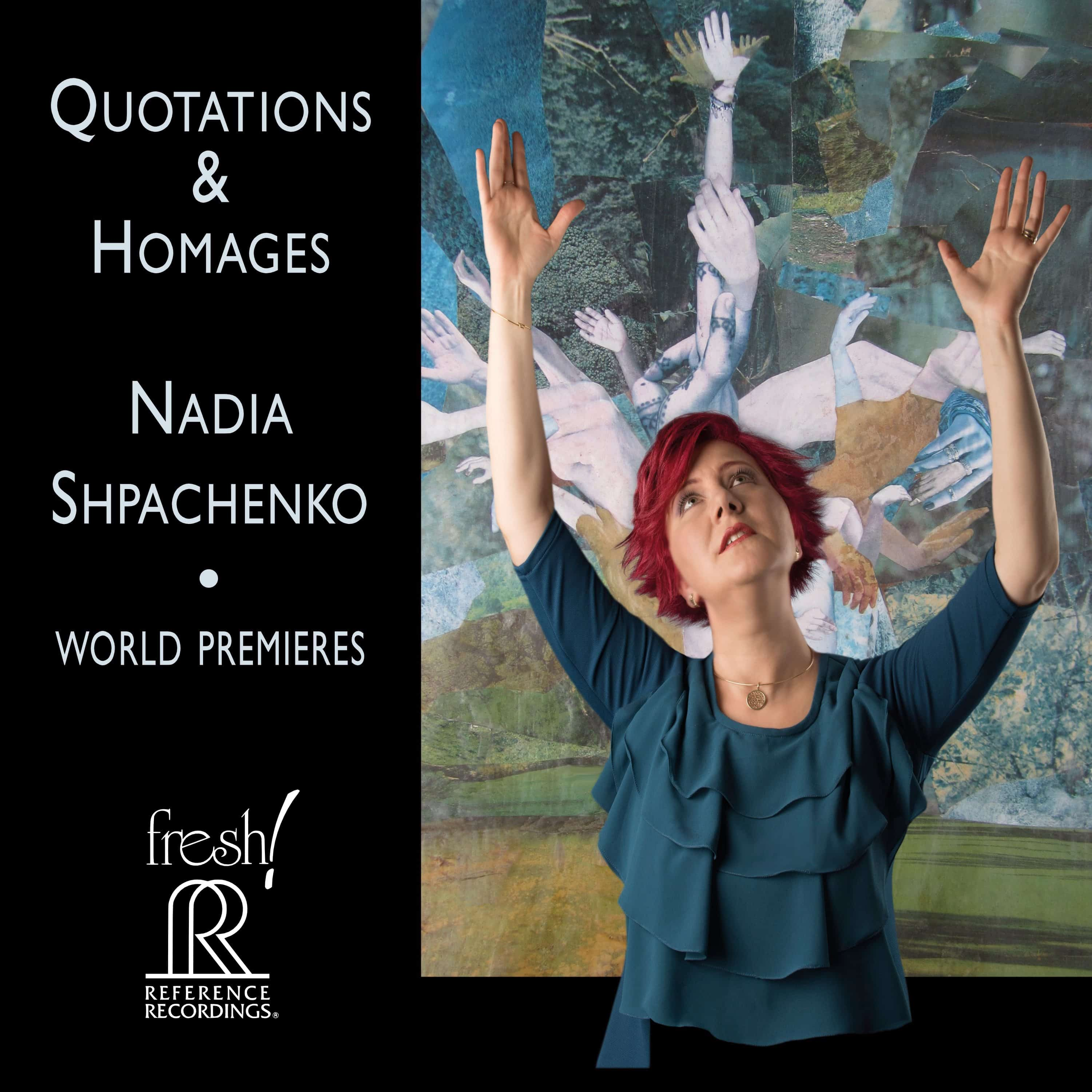 Nadia Shpachenko: Quotations & Homages