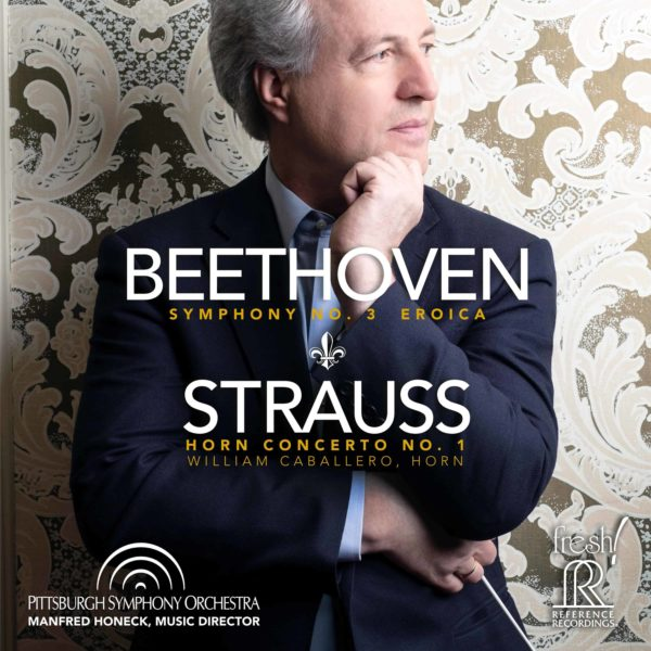 """Beethoven: Symphony No 3 """"Eroica"""" & Strauss: Horn Concerto No. 1"""