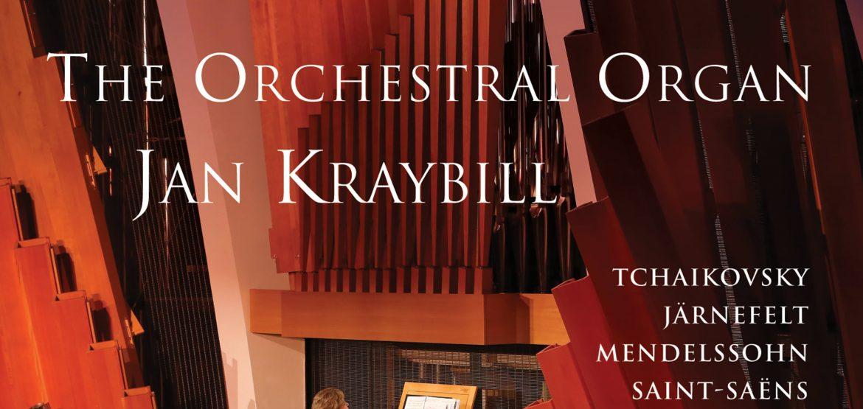 Jan Kraybill: The Orchestral Organ