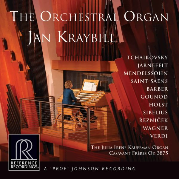 Jan Kraybill: The Orchestral Organ