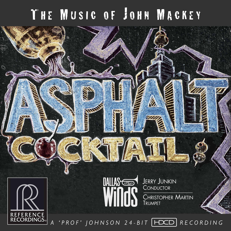 Asphalt Cocktail: The Music of John Mackey Cover Artwork