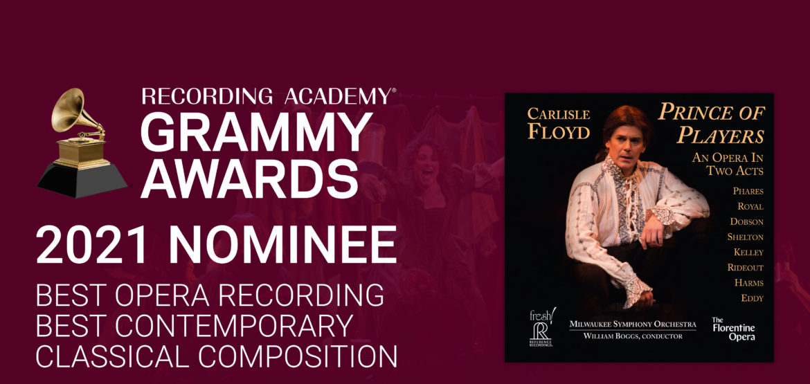 Carlisle Floyd: Prince of Players Receives TWO 2021 GRAMMY® Nominations