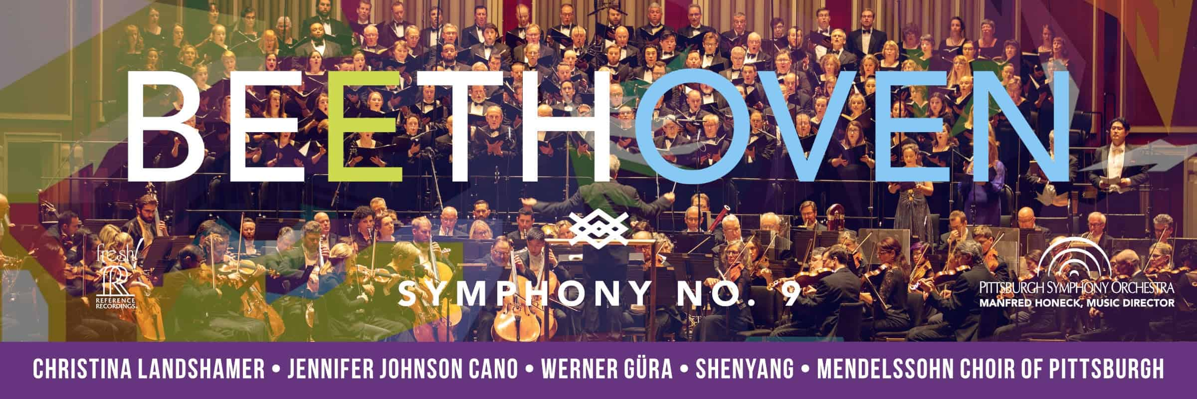 Pittsburgh Symphony and Manfred Honeck Beethoven Symphony No. 9