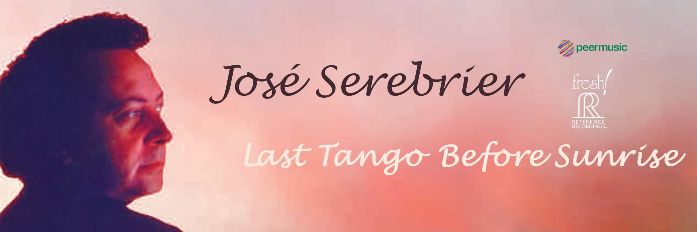 José Serebrier - Last Tango Before Sunrise