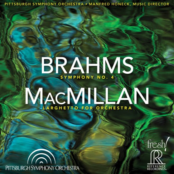 Brahms: Symphony No. 4; MacMillan: Larghetto for Orchestra